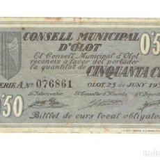 Billetes locales: CONSELL MUNICIPAL D'OLOT 50 CÈNTIMS. Lote 108847659