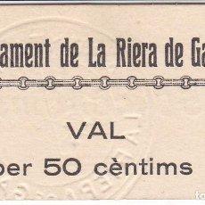 Billetes locales: BILLETE DE 50 CENTIMOS DEL AJUNTAMENT DE LA RIERA DE GAIA DEL AÑO 1937 SIN CIRCULAR. Lote 112895763