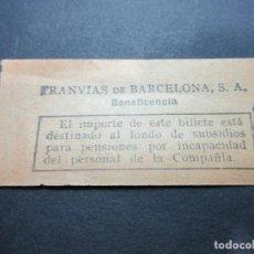 Billetes locales: BILLETE TRANVIAS DE BARCELONA BENEFICIENCIA VALE BILLETE DE BULTOS MODELO MULTIPLES COMPAÑIAS. Lote 114294595