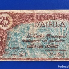 Billetes locales: AJUNTAMENT D'ALELLA 25 CÈNTIMS BILLETE LOCAL - REPUBLICA - DE LA GUERRA CIVIL. LEER MÁS .... Lote 117504135