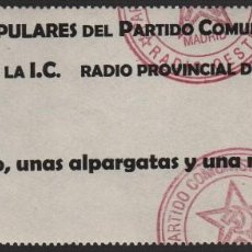 Billetes locales: MADRID,-MILICIAS POPULARES DEL P.C.E. VALE,POR UN MONO,ANAS ALPARGATAS Y UNA MANTA, VER FOTO . Lote 119183939