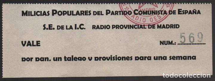 MADRID,-MILICIAS POPULARES DEL P.C.E. VALE,POR PAN, UN TALEGO Y PROVISIONES PARA UNA SEMANA,VER FOTO (Numismática - Notafilia - Billetes Locales)