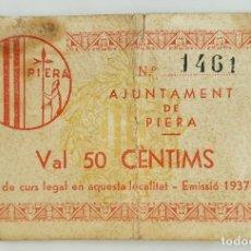 Banconote locali: F 1555 BILLETE AJUNTAMENT DE PIERA 50 CENTIMOS T-2104 R. Lote 101417779