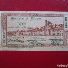 Billetes locales: BILLETE LOCAL BALAGUER 50 CENTIMOS 1937 GUERRA CIVIL. Lote 124529131