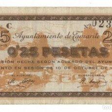 Billetes locales: TAMARITE - 25 CÉNTIMOS - 0´25 PESETAS - 1937. Lote 126394171