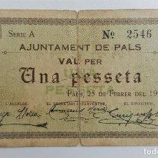 Billetes locales: F 1767 BILLETE AJUNTAMENT DE PALS 1 PESETA T-2050 - R. Lote 126734855