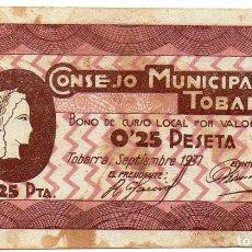 Billetes locales: CONSEJO MUNICIPAL DE TOBARRA. 25 CÉNTIMOS. 1937. Lote 128655035