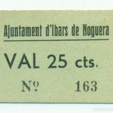 Billetes locales: 25 CTS DEL AJUNTAMENT D'IBARS DE NOGUERA RRR SC TURRÓ. 1266. Lote 128711031