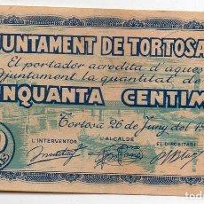 Billetes locales: AYUNTAMIENTO DE TORTOSA. 50 CÉNTIMOS. 1937. Lote 128940607