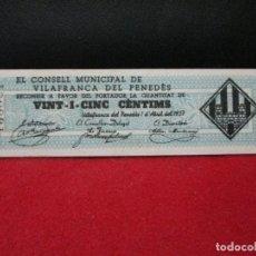 Billetes locales: 25 CENTIMS 1937 VILAFRANCA DEL PENEDES. Lote 129319087