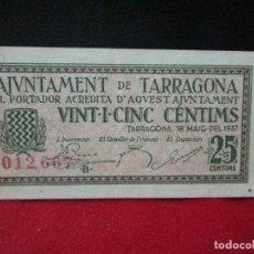 Billetes locales: 25 CENTIMS AJUNTAMENT DE TARRAGONA 1937. Lote 129454835