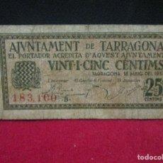 Billetes locales: 25 CENTIMS AJUNTAMENT DE TARRAGONA 1937. Lote 130163443