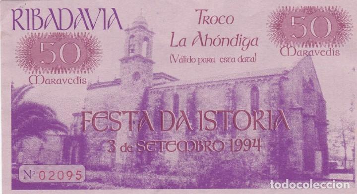 BILLETE 50 MARAVEDIS. TROCO LA AHONDIGA. FESTA DA ISTORIA. RIBADAVIA 3 DE SETEMBRO DE 1994 (Numismática - Notafilia - Billetes Locales)