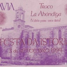 Billetes locales: BILLETE 50 MARAVEDIS. TROCO LA AHONDIGA. FESTA DA ISTORIA. RIBADAVIA 3 DE SETEMBRO DE 1994. Lote 130528470