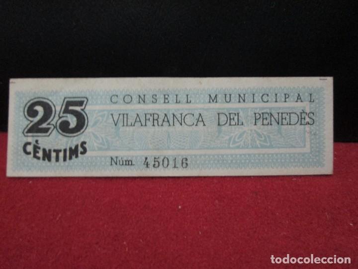 Billetes locales: 25 CENTIMS EL CONSELL MUNICIPAL DE VILAFRANCA DEL PENEDES 1937 - Foto 2 - 132739218