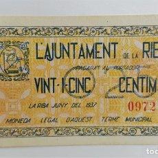 Billetes locales: BILLETE AJUNTAMENT DE LA RIBA 25 CENTIMOS T2424 R SC. Lote 132766262