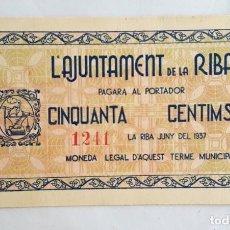 Billetes locales: BILLETE AJUNTAMENT DE LA RIBA 50 CENTIMOS T2425 R SC. Lote 134049466