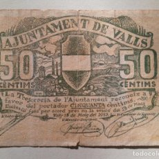 Billetes locales: CINQUANTA CENTIMS AJUNTAMENT VALLS 1937 - BILLETE LOCAL - 50 CENTIMOS - TARRAGONA. Lote 137478738