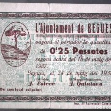 Billetes locales: BILLETE LOCAL BEGUES 25 CTS. Lote 137864998
