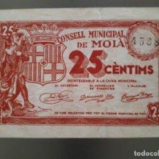 Billetes locales: BILLETE DE MOIA - 25 CÉNTIMOS. Lote 138678934