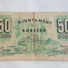 Billetes locales: F 1637 BILLETE AJUNTAMENT DE BORREDÀ DE 50 CENTIMOS T-593 - E. Lote 145274818