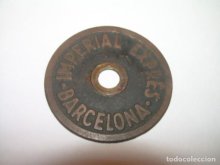 FICHA ...IMPERIAL EXPRES..BARCELONA. (Numismática - Notafilia - Billetes Locales)