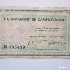 Billetes locales: BILLETE LOCAL 50 CENTIMOS CMPDEVANOL R 1937 GURRRA CIVIL. Lote 151542250