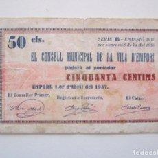 Billetes locales: BILLETE LOCAL 50 CENTIMOS EMPORI R 1937 GURRRA CIVIL. Lote 151542334