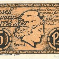Billetes locales: GUERRA CIVIL - BILLETE LOCAL DEL CONSELL MUNICIPAL DE SARRIA DE TER - GERONA - 50 CÉNTIMOS - 1937. Lote 151550114