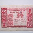Billetes locales: BILLETE LOCAL 50 CENTIMOS RODA DE TER 1937 GUERRA CIVIL. Lote 151875390