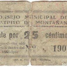 Notas locais: BILLETE LOCAL MONTAÑANA (HUESCA) 25 CÉNTIMOS. Lote 152753066