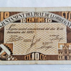 Billetes locales: F 1684 BILLETE 10 CENTIMOS AYUNTAMIENTO PRAT DE LLOBREGAT T2294. Lote 152968470