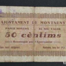 Billets locaux: BILLETE LOCAL 50 CÉNTIMOS AYUNTAMIENTO DE MONTSENY. NÚMERO 19. Lote 154710846