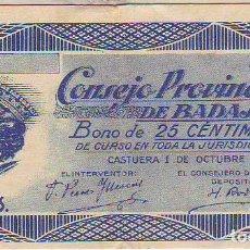 Billetes locales: CONSEJO PROVINCIAL DE BADAJOZ BONO DE 25 CENTIMOS 1 DE OCTUBRE 1937. Lote 191755756