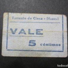Billetes locales: 5 CÉNTIMOS DE TORRENTE DE CINCA (HUESCA) RARISIMO. Lote 159135202