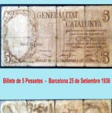Billetes locales: GENERALITAT DE CATALUÑA - BARCELONA 5 PESSETES 25 DE SETIEMBRE DE 1936.SERIE B. CONSERVACION BC-RARO. Lote 160306034