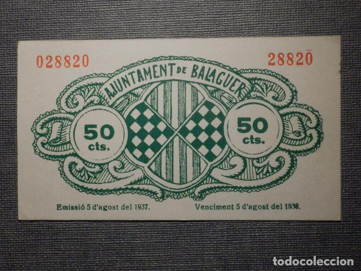 Billetes locales: BILLETE LOCAL GUERRA CIVIL - AJUNTAMENT DE BALAGUER - 50 CÉNTIMS - 1937 - Foto 2 - 164644770