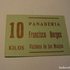 Billetes locales: VALE ANTIGUO POR 10 KILOS DE PAN, FRANCISCO BORGES, VALLBONA DE LES MONGES.. Lote 165624414