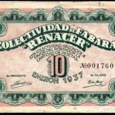 Billetes locales: FABARA ((ZARAGOZA) - 10 PESETAS 1937 - COLECTIVIDAD RENACER. Lote 165664718