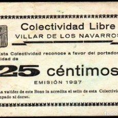 Billetes locales: VILLAR DE LOS NAVARROS (ZARAGOZA) - 25 CENTIMOS 1937 - COLECTIVIDAD LIBRE. Lote 165666918