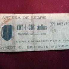 Notas locais: 25 CÉNTIMOS ARTESA DE SEGRE , ENERO 1937. Lote 166454354
