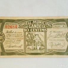 Billetes locales: F 1656 BILLETE CONSELL MUNICIPAL 10 CÉNTIMOS DE GANDESA (NO ES REPRODUCCIÓN). Lote 167525768