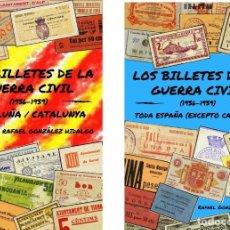 Billetes locales: PACK DE DOS CATALOGOS BILLETES LOCALES GUERRA CIVIL. 11.000 BILLETES CATALOGADOS. Lote 168780968