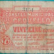 Billetes locales: CATALUÑA/CATALUNYA. CONSELL MUNICIPAL DE CERVELLÓ (BARCELONA). 25 CÉNTIMOS. GUERRA CIVIL. Lote 169302608