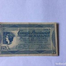 Billetes locales: CONSEJO PROVINCIAL DE BADAJOZ BONO DE 25 CTOS. Lote 170969920