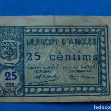 Billetes locales: BILLETE LOCAL. MUNICIPI D'ANGLES. 25 CTS. 1937.. Lote 171434354