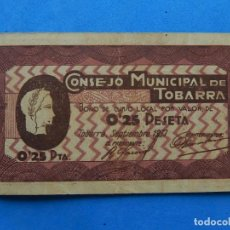 Billetes locales: BILLETE LOCAL. CONSEJO MUNICIPAL DE TOBARRA. 0,25 PESETA. 1937. (ALBACETE).. Lote 171700145