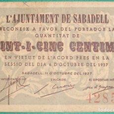Billetes locales: CATALUÑA/CATALUNYA. 25 CÉNTIMOS. AJUNTAMENT DE SABADELL (BARCELONA). OCTUBRE 1937. Lote 172349119