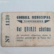 Billetes locales: BILLETE CONSEJO MUNICIPAL TORREBESSES 15 CÉNTIMOS T-2951 RR. Lote 171148718