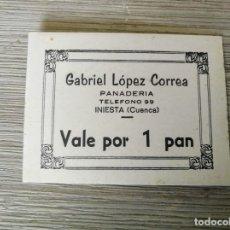 Billetes locales: VALE POR 1 PAN - PANADERIA GABRIEL LOPEZ CORREA - INIESTA CUENCA - EN CARTON - 8 X 6 CM - EN BUEN ES. Lote 175826017